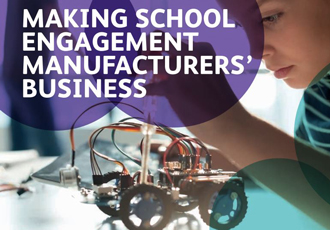 Manufacturers' make school engagement top priority
